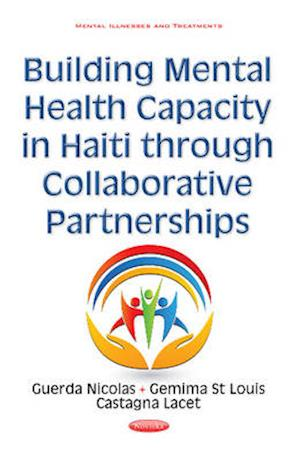 Bog, hardback Building Mental Health Capacity in Haiti Through Collaborative Partnerships af Guerda Nicolas