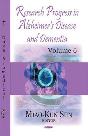 Bog, hardback Research Progress in Alzheimer's Disease & Dementia af Miao-Kun Sun