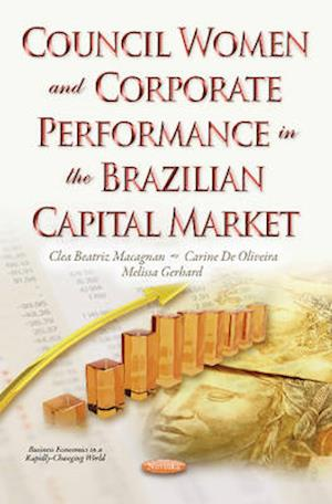 Bog, paperback Council Women & Corporate Performance in the Brazilian Capital Market af Clea Beatriz Macagnan