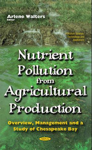 Bog, hardback Nutrient Pollution from Agricultural Production af Arlene Walters