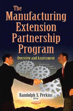 Bog, paperback Manufacturing Extension Partnership Program af Randolph S. Perkins