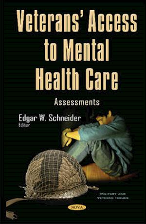 Bog, hardback Veterans' Access to Mental Health Care af Edgar W. Schneider