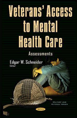 Bog, hardback Veterans Access to Mental Health Care af Edgar W. Schneider