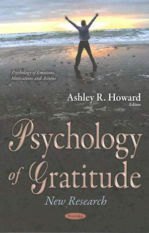 Bog, paperback Psychology of Gratitude af Ashley R. Howard