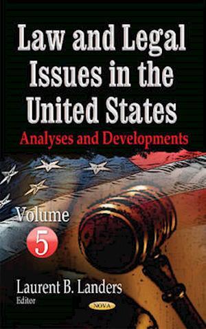 Bog, hardback Law & Legal Issues in the United States af Laurent B. Landers