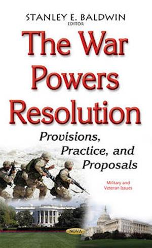 Bog, hardback The War Powers Resolution af Stanley E. Baldwin