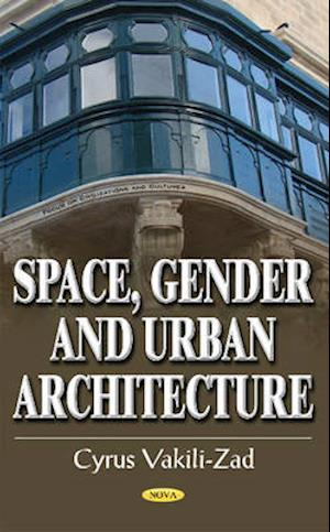 Space, Gender and Urban Architecture