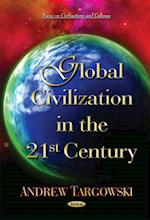 Global Civilization in the 21st Century af Andrew Targowski