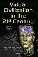 Virtual Civilization in the 21st Century af Andrew Targowski
