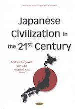 Japanese Civilization in the 21st Century af Andrew Targowski