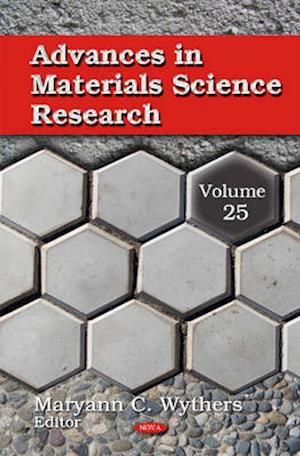 Bog, hardback Advances in Materials Science Research af Maryann C. Wythers