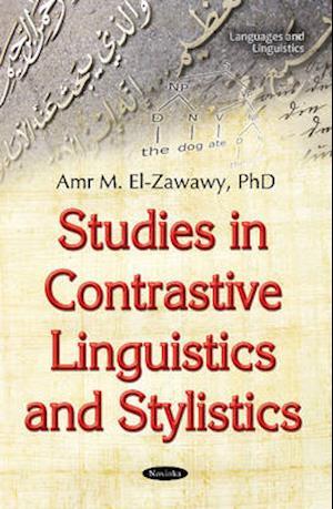 Bog, paperback Studies in Contrastive Linguistics & Stylistics af Amr M. El-Zawawy