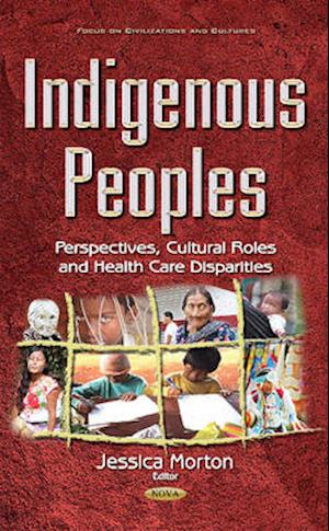 Bog, hardback Indigenous Peoples af Jessica Morton