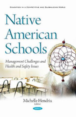 Bog, paperback Native American Schools af Michelle Hendrix