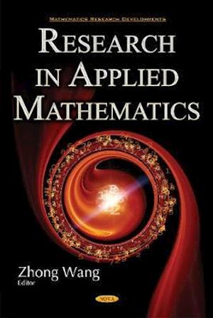 Bog, hardback Research in Applied Mathematics af Zhong Wang