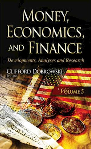 Bog, hardback Money, Economics, & Finance af Clifford Dobrowski