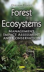 Forest Ecosystems (Wildlife Protection, Destruction and Extinction)