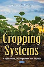 Cropping Systems (Agriculturre Issues and Policies)