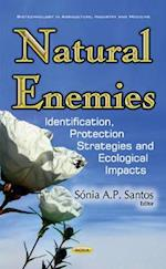 Natural Enemies (Biotechnology in Agriculture, Industry and Medicine)