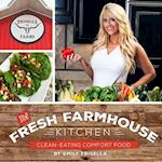The Fresh Farmhouse Kitchen