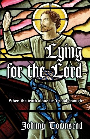 Lying for the Lord