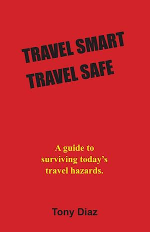 Travel Smart Travel Safe