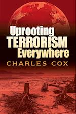 Uprooting Terrorism Everywhere