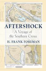 AFTER-SHOCK: A Voyage of the SOUTHERN CROSS