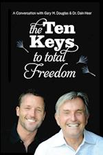 The Ten Keys to Total Freedom af Dain Heer, Gary Douglas