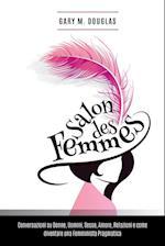 Salon Des Femmes - Italian af Gary M Douglas