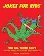 Jokes for Kids for All Their Days (Calendar, nr. 1)
