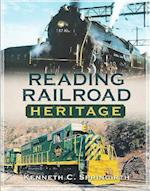 Reading Railroad Heritage (America Through Time)