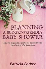 Planning a Budget-Friendly Baby Shower