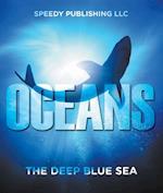 Oceans - The Deep Blue Sea (Oceanography for Kids)