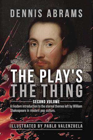 The Play's The Thing: Volume two af Dennis Abrams