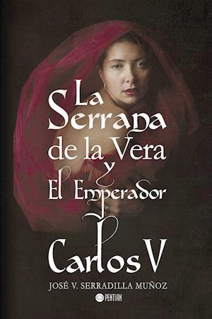 La Serrana de la Vera y Carlos V