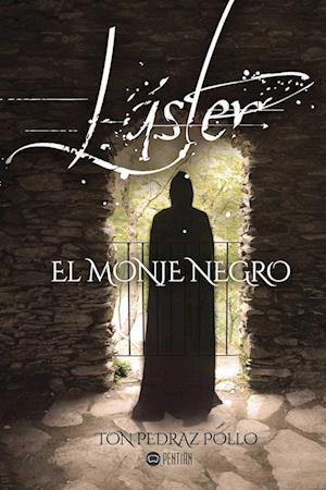 Láster, el monje negro af Ton Pedraz Pollo