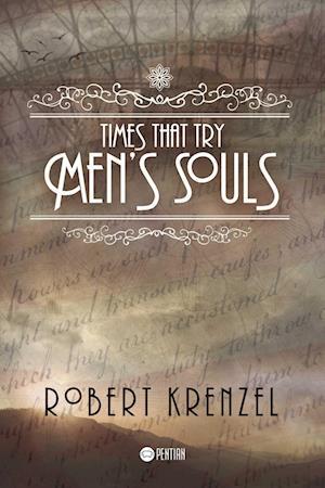 Times That Try Men´s Souls