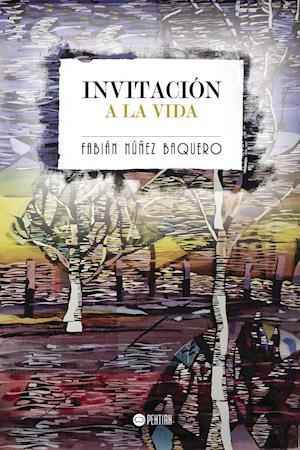 Invitación a la vida