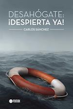 Desahógate: ¡Despierta ya! af Carlos Sanchez