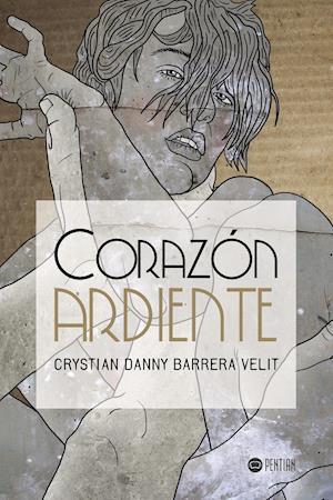 Corazón ardiente af Crystian Danny Barrera Velit