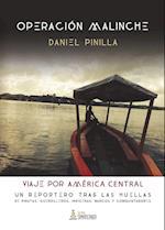 Operación Malinche af Daniel Pinilla Gómez
