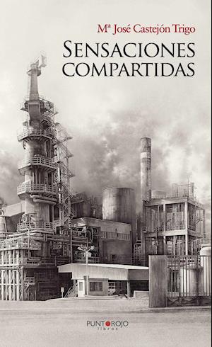 Sensaciones compartidas af María José Castejón Trigo