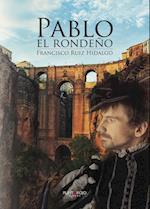 Pablo el rondeño af Francisco Ruiz Hidalgo