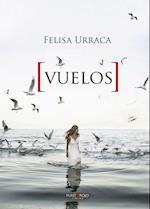 Vuelos af Felisa Urraca López