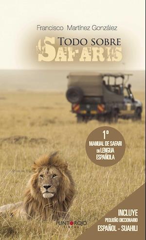 Todo sobre Safaris