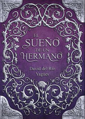 El Sueño de un Hermano (2ª Edición) af David Del Río Yagües