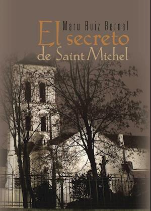 El secreto de Saint Michel af María Aurora Ruíz Bernal