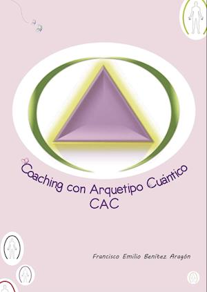 Coaching con arquetipo cuántico: C.A.C.