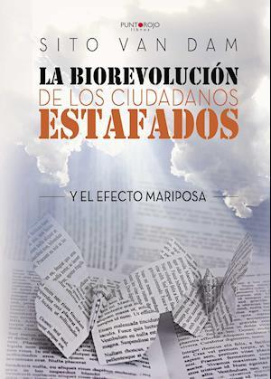 La Biorevolución de los ciudadanos estafados